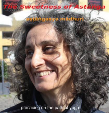 Sweetness of Astanga - Susanna Finocchi